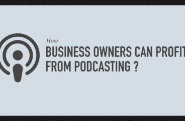 How Business Owners can Profit from Podcasting ?